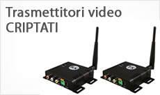 Trasmettitori video CRIPTATI
